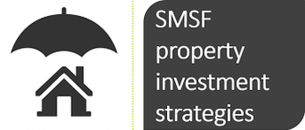 SMSF Investment Property Strategies